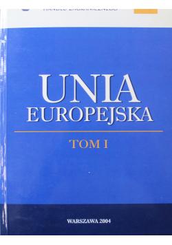 Unia Europejska tom I