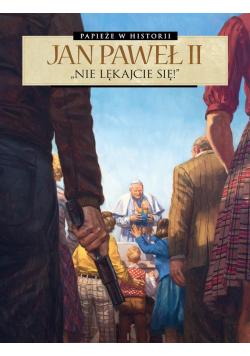 Papieże w historii T.1 Jan Paweł II
