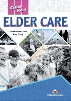 Career Paths: Elder Care SB + DigiBook