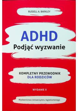 ADHD podjąć wyzwanie