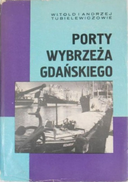 Porty wybrzeża Gdańskiego
