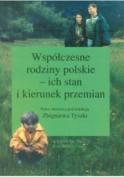 Współczesne rodziny polskie ich stan i kierunek przemian