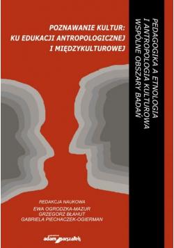 Poznawanie kultur: ku edukacji antropologicznej..
