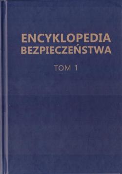 Encyklopedia Bezpieczeństwa T.1 A-C