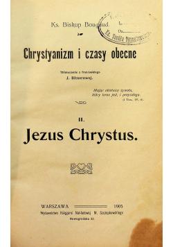 Chrystianizm i czasy obecne tom II  1905 r