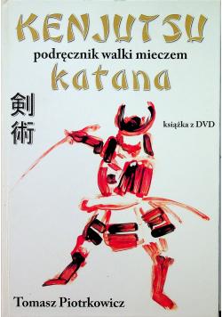 Kenjutsu Podręcznik walki mieczem katana plus płyta DVD