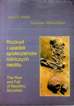 Rozkwit i upadek społeczeństw rolniczych neolitu