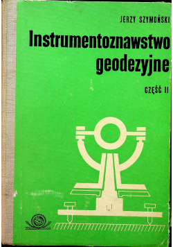 Instrumentoznawstwo geodezyjne część II