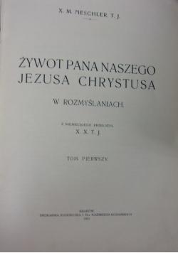 Żywot Pana Naszego Jezusa Chrystusa 1913 r.