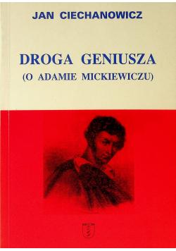 Droga geniusza O Adamie Mickiewiczu