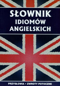 Słownik idiomów angielskich