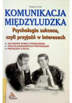 Psychologia sukcesu czyli przyjaźń w interesach