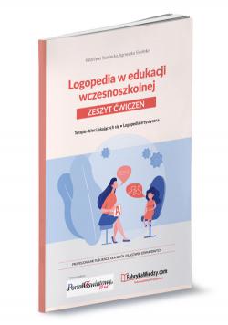 Logopedia w edukacji wczesnoszkolnej. Zeszyt ćwiczeń.