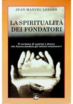 La Spiritualita dei Fondatori