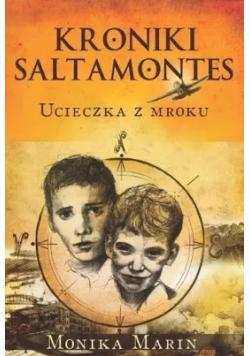 Kroniki Saltamontes Ucieczka z mroku plus autograf Mariny