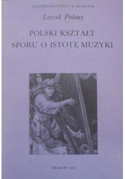 Polski kształt sporu o istotę muzyki