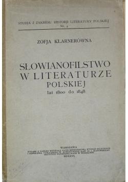 Słowianofilstwo w literaturze polskiej lat 1800 do 1848 1926 r