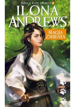 Seria z Kate Daniels T.8 Magia zmienia