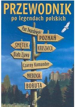 Przewodnik po legendach polskich