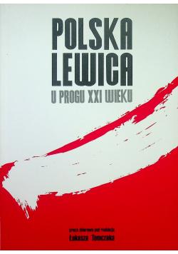 Polska Lewica u progu XXI wieku