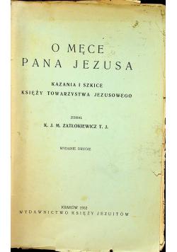 O męce Pana Jezusa 1932 r.