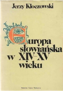Europa słowiańska w XIV XV wieku