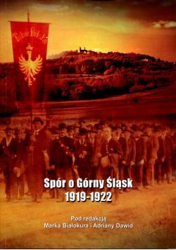 Spór o Górny Śląsk 1919 - 1922