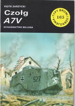 Typy broni i uzbrojenia nr 165 Czołg A7V