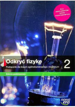 Odkryć fizykę Podręcznik 2 Zakres podstawowy
