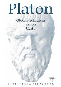 Obrona Sokratesa Kriton Uczta