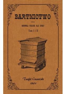 Bartnictwo, czyli hodowla pszczół dla zysku T.1-2