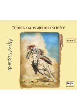 Tomek na wojennej ścieżce. Audiobook