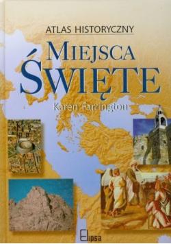 Miejsca święte Atlas historyczny