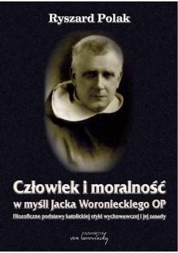 Człowiek i moralność w myśli Jacka Woronieckiego O