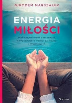 Energia Miłości  Duchowy podręcznik o nas samych