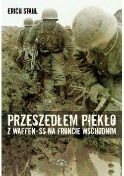 Przeszedłem piekło z Waffen-SS na froncie wsch.