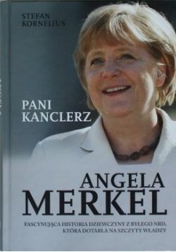 Angela Merkel Pani kanclerz