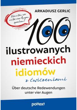 100 ilustrowanych niemieckich idiomów z ćwiczeniami