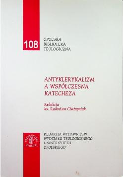 Antyklerykalizm a współczesna katecheza