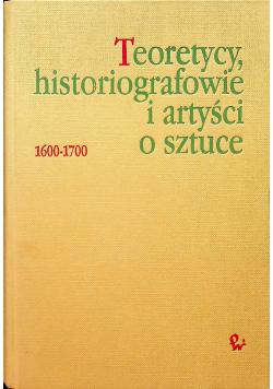 Teoretycy historiografowie i artyści o sztuce 1600 1700