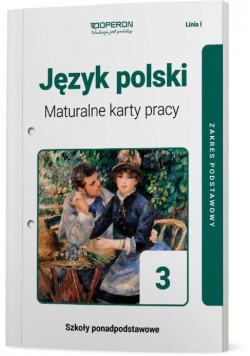 J. polski LO 3 Maturalne karty pracy ZP Linia I