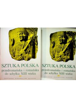 Sztuka polska przedromańska i romańska do schyłku XIII wieku 2 t