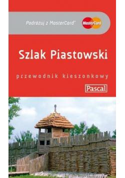 Przewodnik kieszonkowy - Szlak Piastowski PASCAL