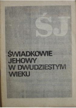 Świadkowie Jehowy w dwudziestym wieku