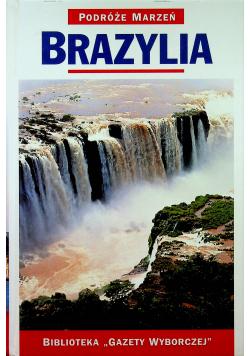 Podróże marzeń Brazylia