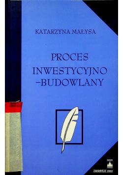 Proces inwestycyjno budowlany