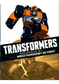 Transformers Tom 47 Międzynarodowy incydent