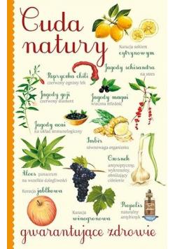 Cuda natury gwarantujące zdrowie