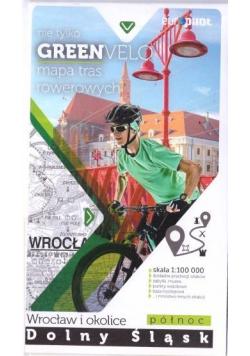 Green Velo. Wrocław i okolice cz. północna