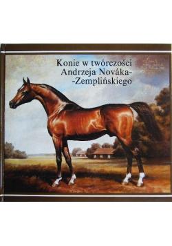 Konie w twórczości Andrzeja Novaka Zemplińskiego